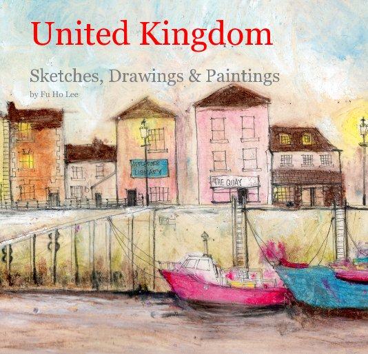 View United Kingdom by Fu Ho Lee
