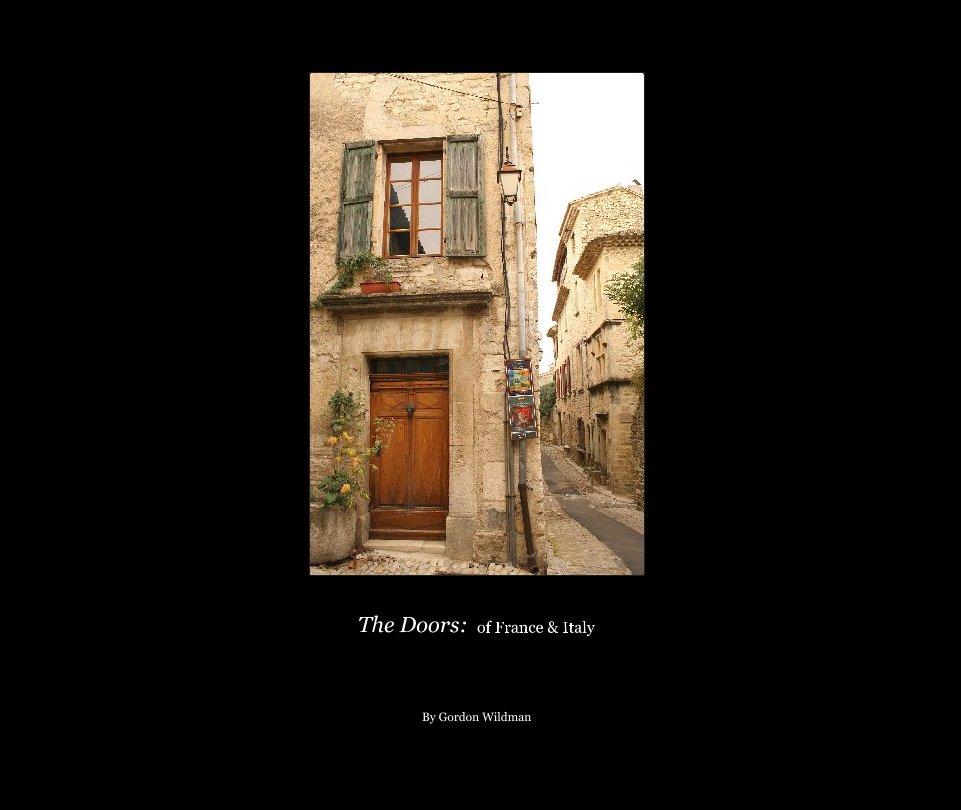 Ver The Doors:  of France & Italy por Gordon Wildman