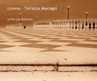 Livorno - Terrazza Mascagni book cover