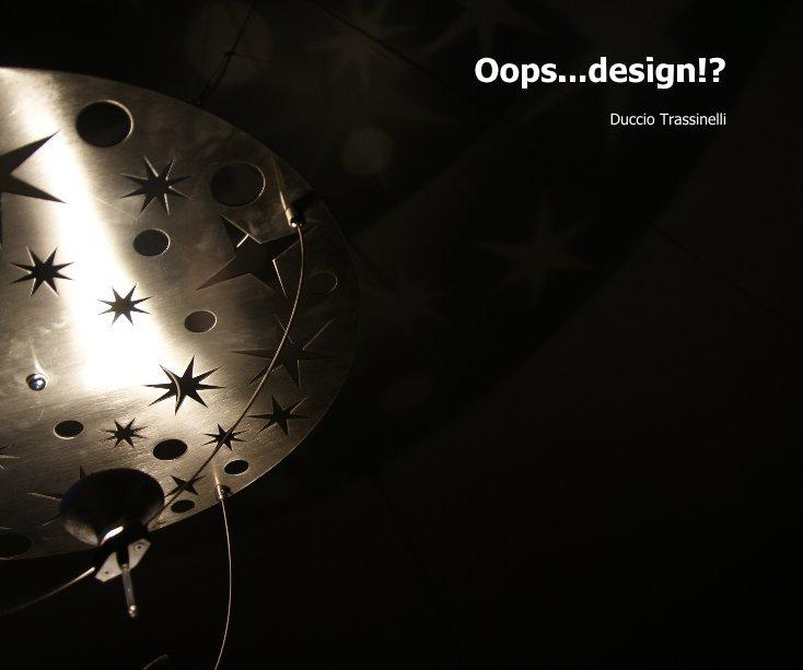 Visualizza Oops...design!? di elia2006