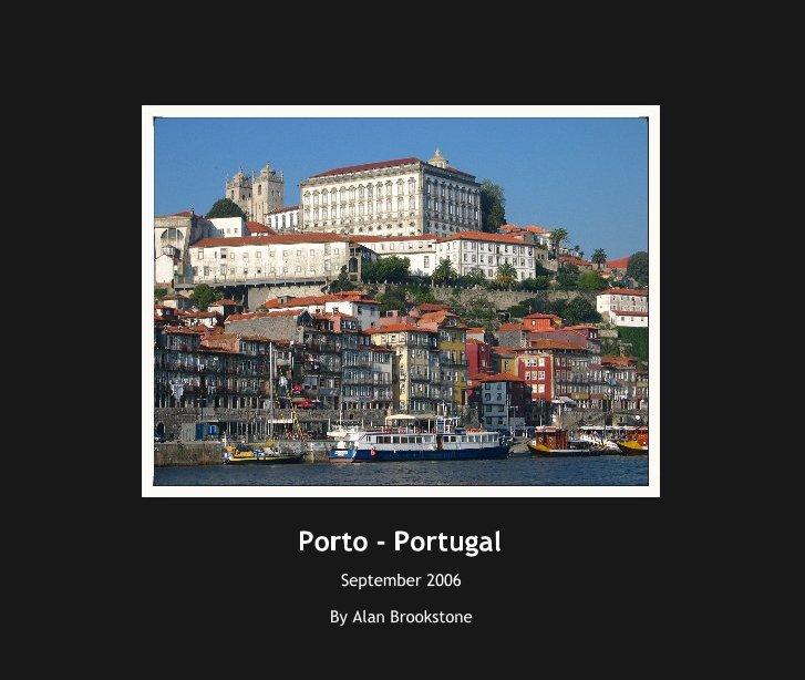 View Porto - Portugal by Alan Brookstone