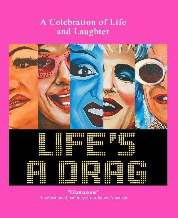 Bekijk Life's a Drag op James Amerson