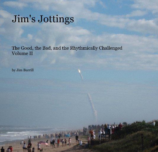 View Jim's Jottings by Jim Burrill
