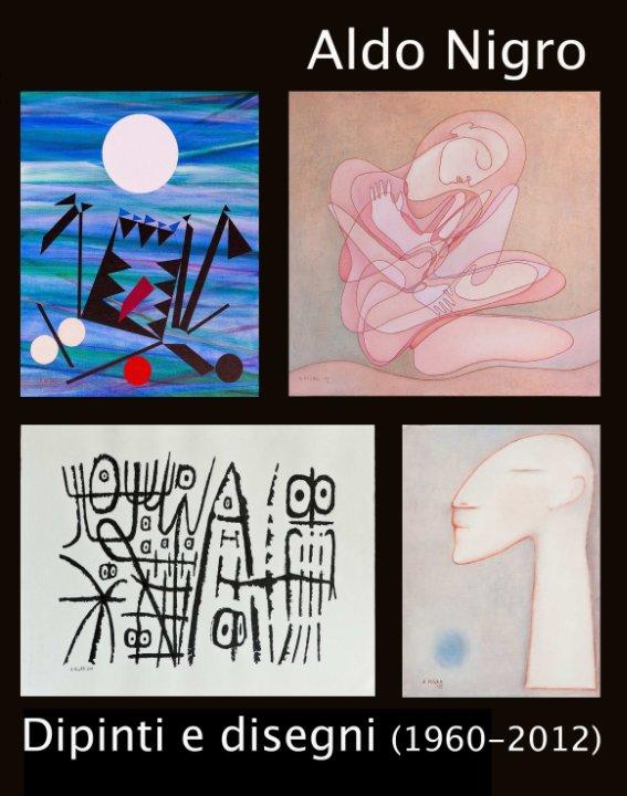 Visualizza Dipinti e disegni di Aldo Nigro