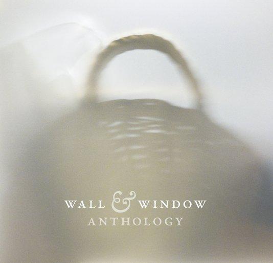 View Wall & Window Anthology by Pekka Nikrus