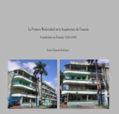 La Primera Modernidad en la Arquitectura de Panama book cover