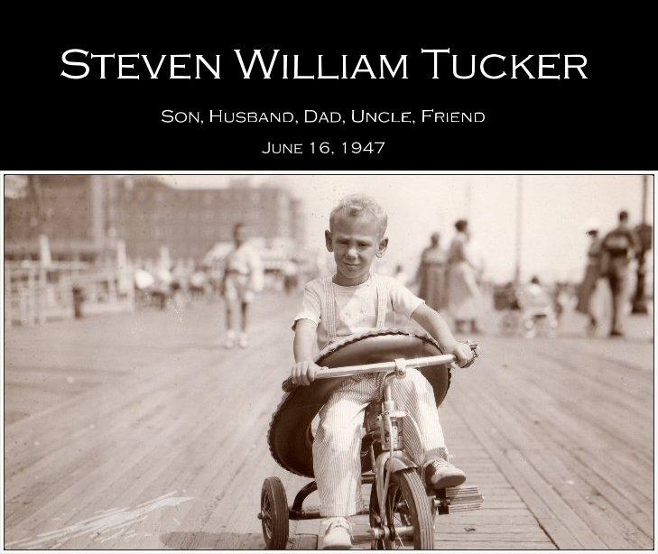 View Steven William Tucker by His Children