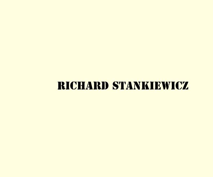 View Richard Stankiewicz by David Klein Gallery