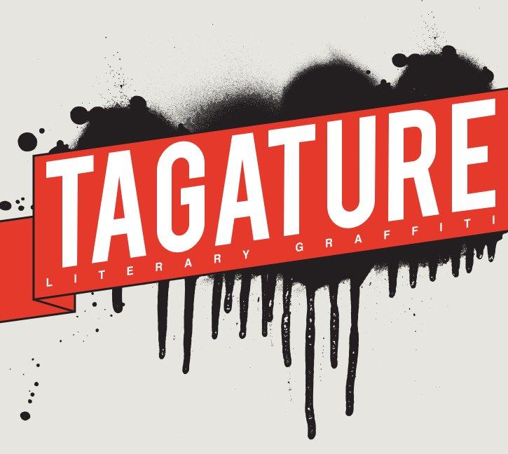 View Tagature: Literary Graffiti by High Tech High Media Arts