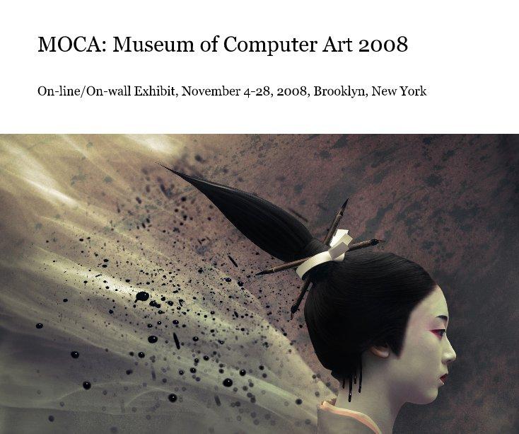 View MOCA: Museum of Computer Art 2008 by donarcher