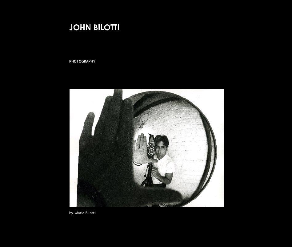 Ver John Bilotti por Maria d'Orey Bilotti