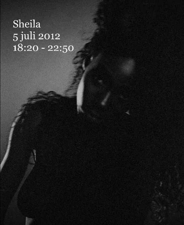 Bekijk Sheila 5 juli 2012 18:20 - 22:50 op Walter Sans