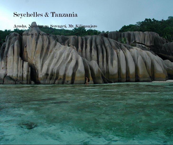 Ver Seychelles & Tanzania por Matthew & Nicole