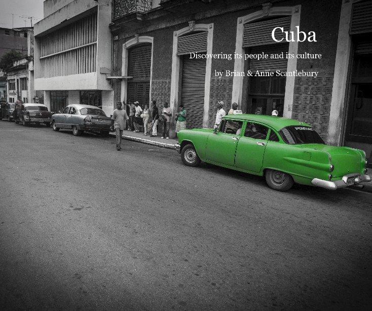 View Cuba by Brian & Anne Scantlebury