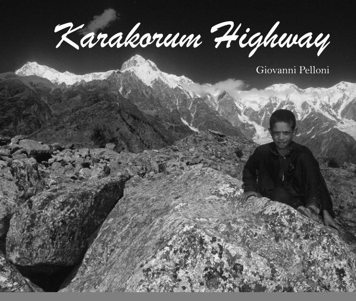 View Karakorum Highway by Giovanni Pelloni