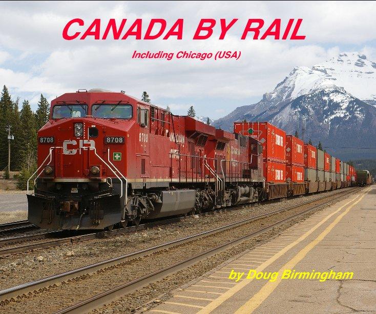 View CANADA BY RAIL by Doug Birmingham