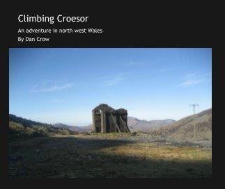 Climbing Croesor book cover