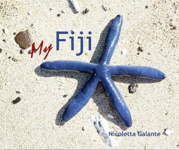 My Fiji - Edizione Italiana nach Nicoletta Galante anzeigen