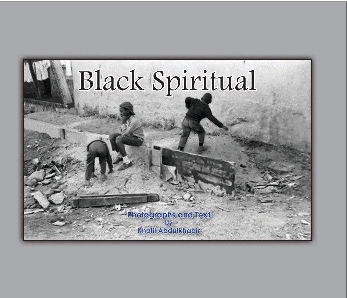 Bekijk Black Spiritual op Khalil Abdulkhabir