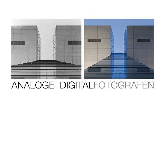 Analoge DigitalFotografen nach Christian Steinkrüger anzeigen