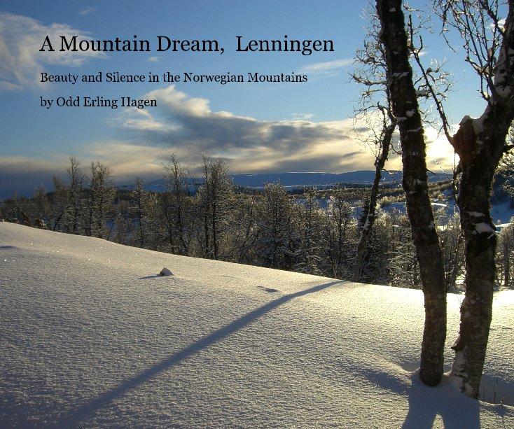 View A Mountain Dream, Lenningen by Odd Erling Hagen