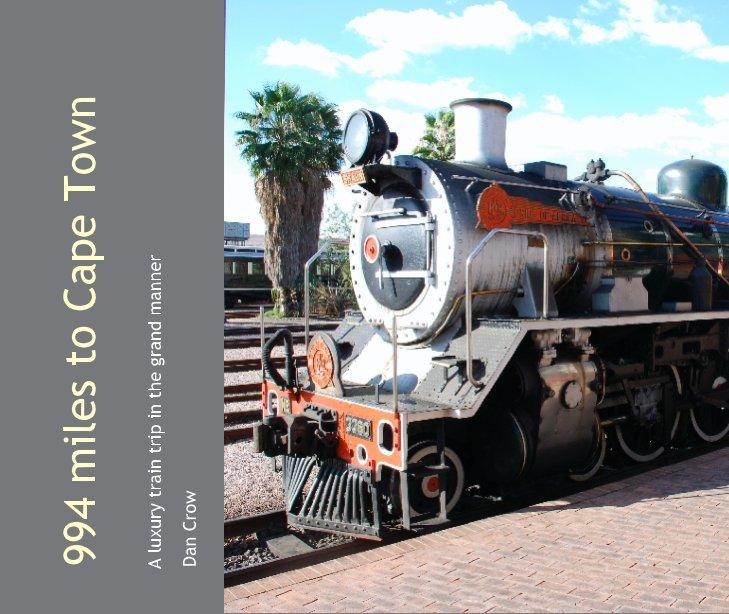 Ver 994 miles to Cape Town por Dan Crow