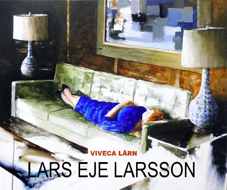 View LARS EJE LARSSON by LARS EJE LARSSON