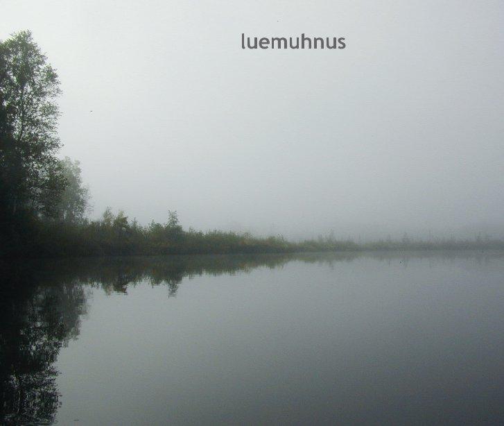 View luemuhnus by Jason Hoss