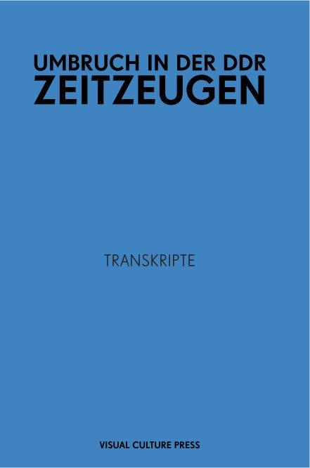 View UMBRUCH IN DER DDR - ZEITZEUGEN by Jan Henselder (Hg.)