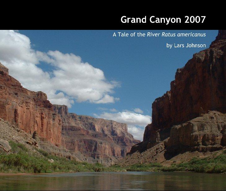 Ver Grand Canyon 2007 por Lars Johnson