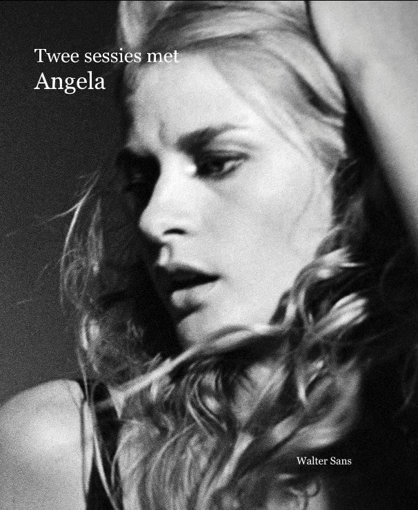 Bekijk Twee sessies met Angela op Walter Sans