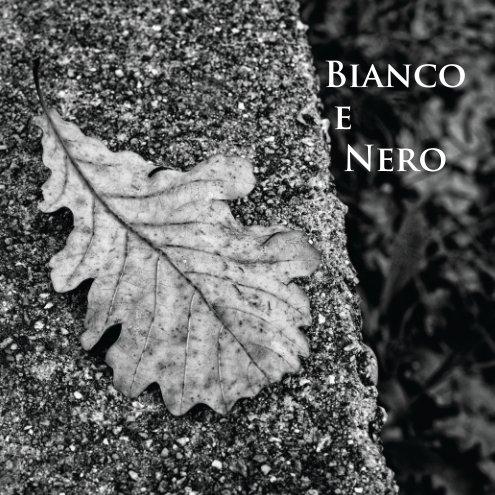 Visualizza Bianco e Nero di Roberto Crepaldi