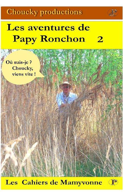 View Les aventures de Papy Ronchon Vol 2 by Papy Ronchon et Mamyvonne