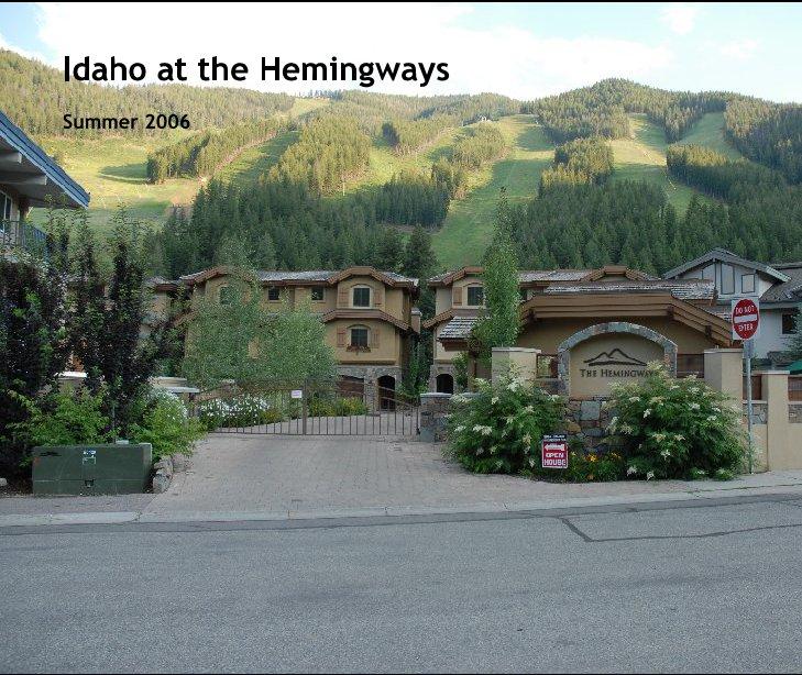 Ver Idaho at the Hemingways por Tom Cossio