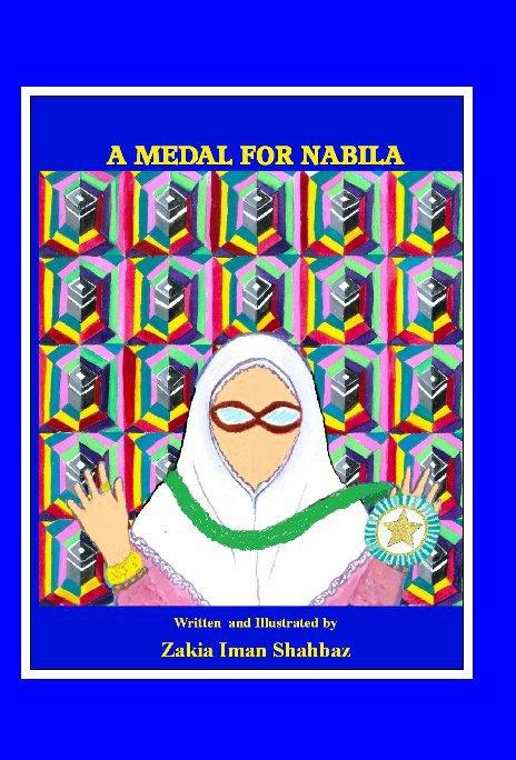 View A Medal for Nabila by Zakia Iman Shahbaz