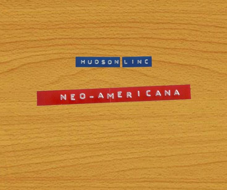 View Neo-Americana by HUDSON|LINC