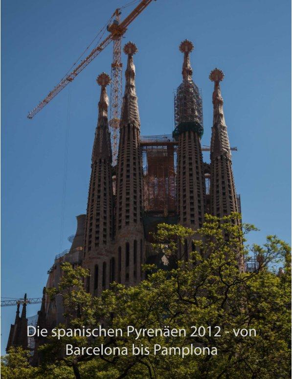 Die spanischen Pyrenäen nach Dr. H. Gulbins anzeigen