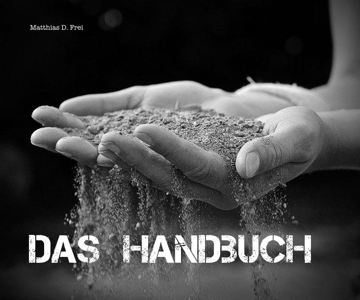 Das Handbuch nach Matthias D. Frei anzeigen