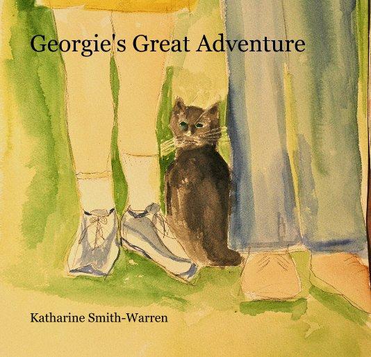 View Georgie's Great Adventure by Katharine Smith-Warren