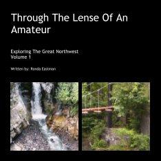 Through The Lense Of An Amateur book cover