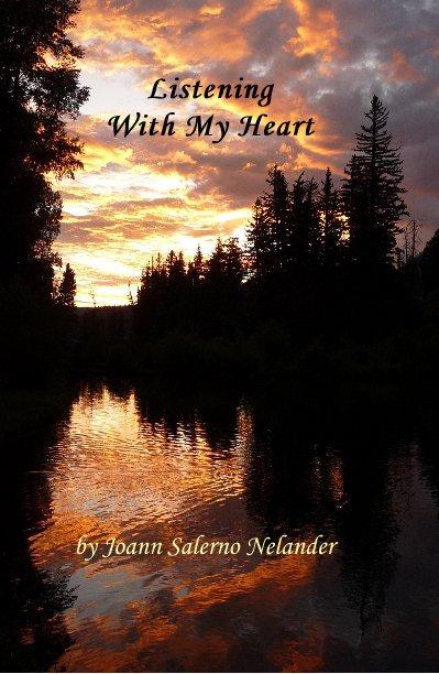 View Listening With My Heart by Joann Salerno Nelander