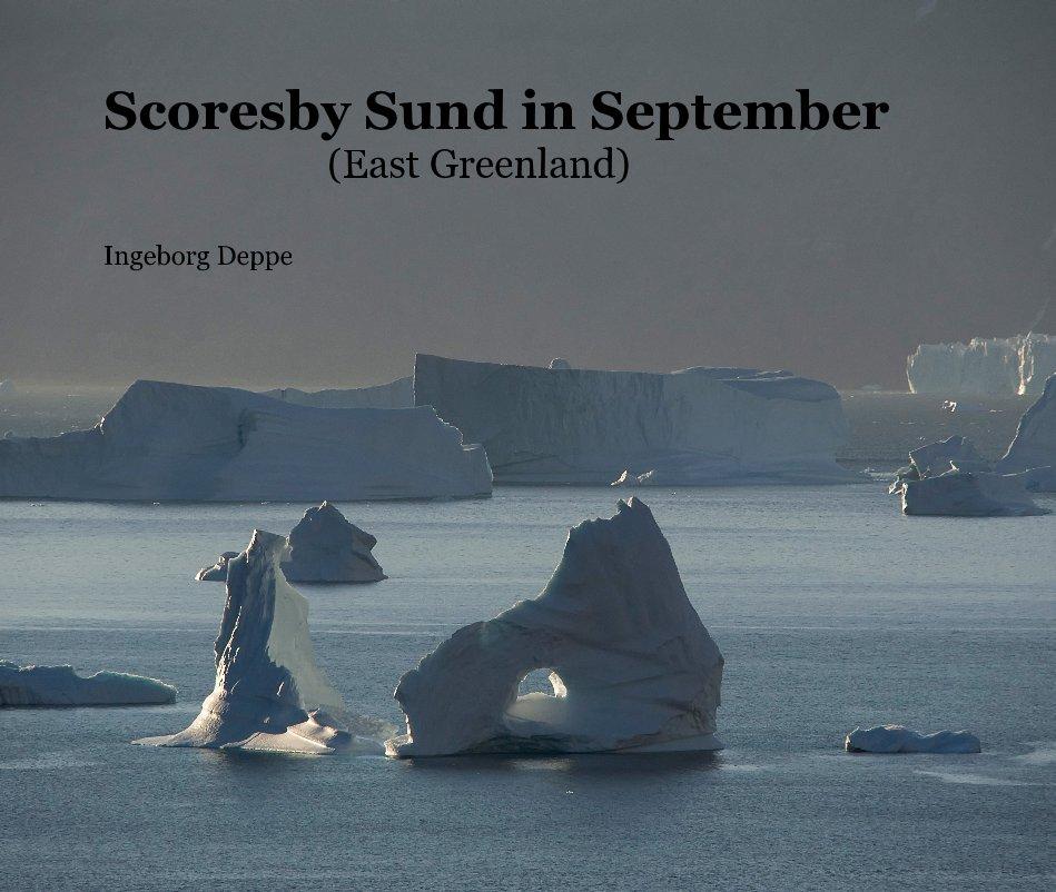 View Scoresby Sund in September (East Greenland) by Ingeborg Deppe