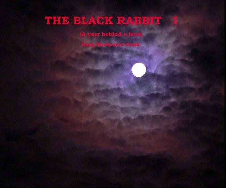 View THE BLACK RABBIT I by Doug Mackenzie Dodds