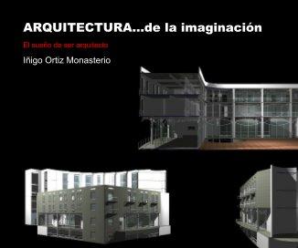 ARQUITECTURA...de la imaginación book cover