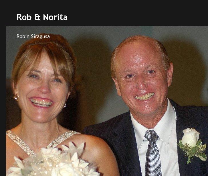 Ver Rob & Norita por Robin Siragusa