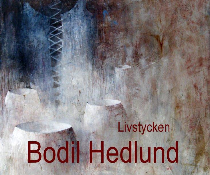 View BODIL HEDLUND by Bodil Hedlund
