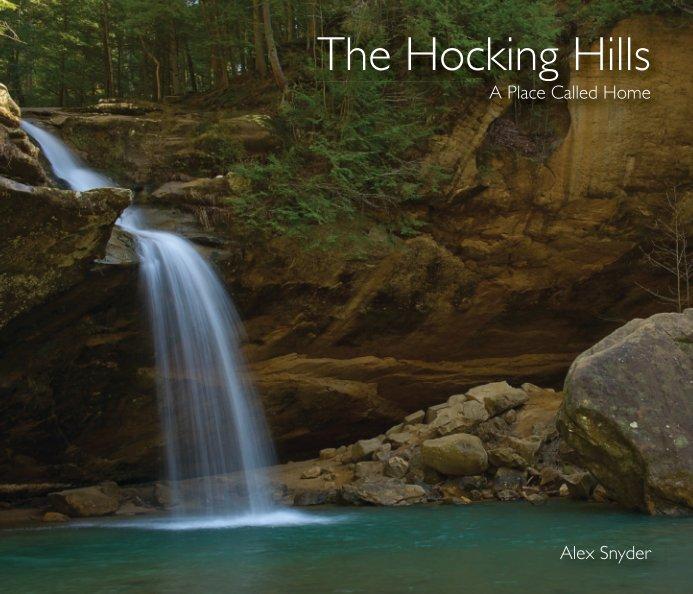 View The Hocking Hills by Alex Snyder