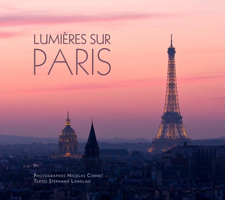 View Lumières sur Paris - Grand format by Nicolas Cornet