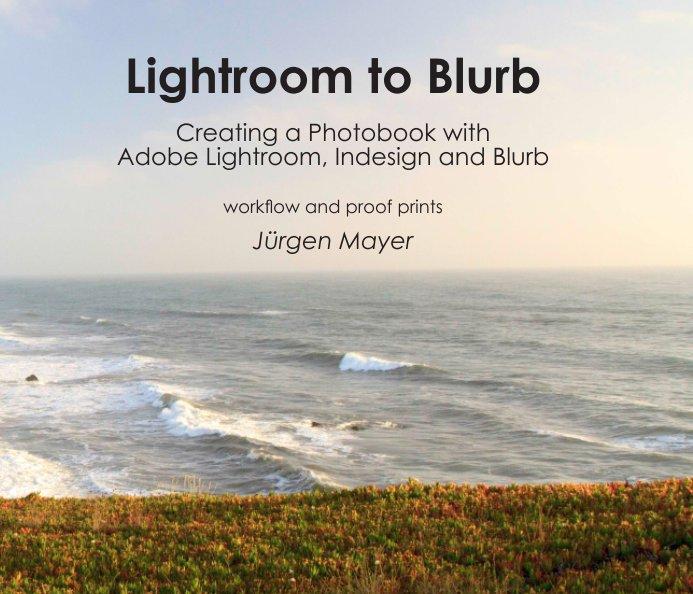View Lightroom to Blurb by Jürgen Mayer