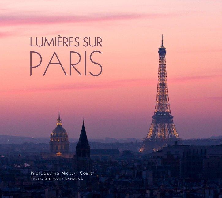 View Lumières sur Paris - Format standard by Nicolas Cornet